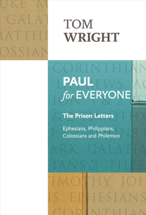 Paul for Everyone: The Prison Letters by Tom Wright